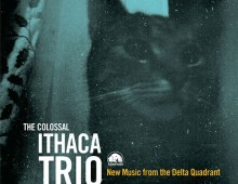 Ithaca Trio: New Music From The Delta Quadrant
